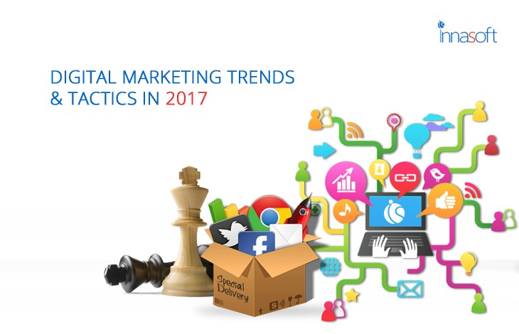 Digital Marketing Trends & Tactics In 2017