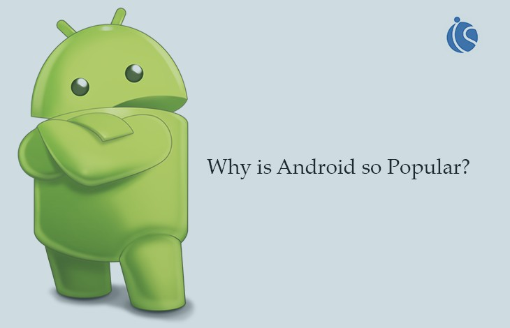 Why Is Android So Popular?